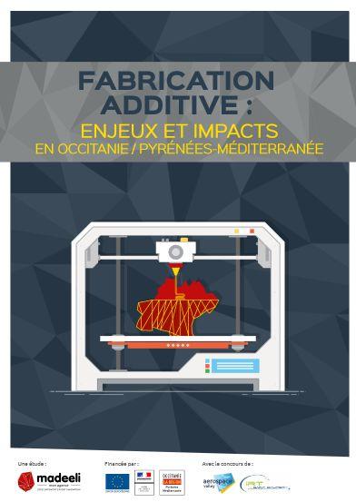 fabrication additive occitanie
